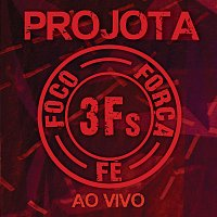 Projota – 3Fs [Ao Vivo / Deluxe Version]