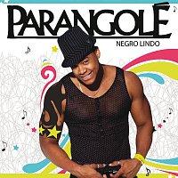 Parangolé – Negro Lindo