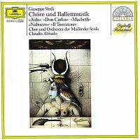 Orchestra del Teatro alla Scala di Milano, Claudio Abbado, Nicolai Ghiaurov – Verdi: Opera Choruses & Ballet Music