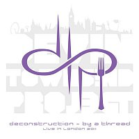 Devin Townsend Project – Deconstruction - By A Thread, live in London 2011