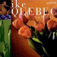 Ike Quebec – Ballads