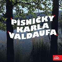 Smyčcový orchestr/Karel Valdauf – Písničky Karla Valdaufa