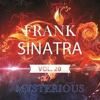 Frank Sinatra – Mysterious Vol.  20