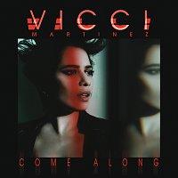 Vicci Martinez – Come Along [EP]