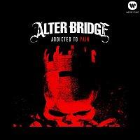 Alter Bridge – Addicted To Pain