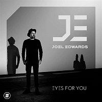 Joel Edwards – Eyes for You