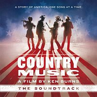 Various  Artists – Country Music - A Film by Ken Burns (The Soundtrack) [Deluxe]
