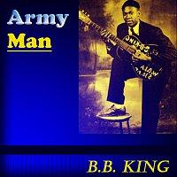 B.B. King – Army Man