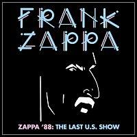 Frank Zappa – Zappa '88: The Last U.S. Show