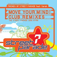 Friends Of Street Parade – Move Your Mind - Club Remixes