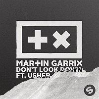 Martin Garrix, Usher – Don't Look Down