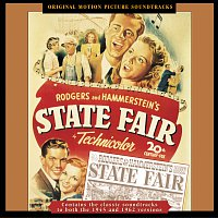 Richard Rodgers, Oscar Hammerstein II, Alfred Newman – State Fair [Original Motion Picture Soundtracks 1945 & 1962]
