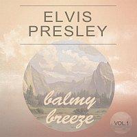 Elvis Presley – Balmy Breeze Vol. 1