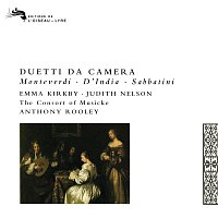 Emma Kirkby, Judith Nelson, The Consort of Musicke, Anthony Rooley – Duetti da Camera