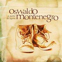 Oswaldo Montenegro – A Partir de Agora