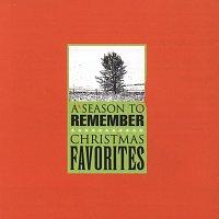 Různí interpreti – A Season To Remember: Christmas Favorites