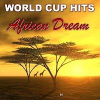 Různí interpreti – World Cup Hits - African Dream