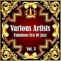 Různí interpreti – Fabulous Era Of Jazz - Vol. 3