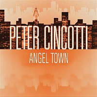 Peter Cincotti – Angel Town