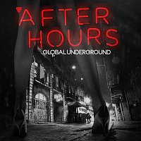 Arturo Hevia – Global Underground - Afterhours