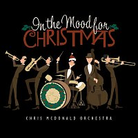 Chris McDonald – In The Mood For Christmas
