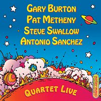 Gary Burton, Pat Metheny, Steve Swallow, Antonio Sanchez – Quartet Live!