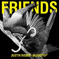 Justin Bieber, BloodPop® – Friends