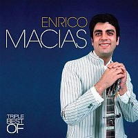 Enrico Macias – Triple Best Of