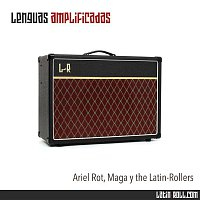 Ariel Rot, Maga y The Latin-Rollers – Lenguas amplificadas