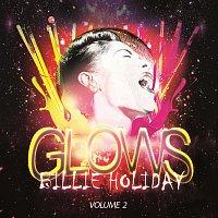 Billie Holiday – Glows Vol. 2