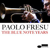 Paolo Fresu – The Blue Note Years
