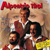 Alpentrio Tirol – Wenn Herzen traumen