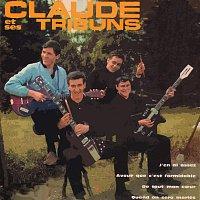 Claude Et Ses Tribuns – J'En Ai Assez