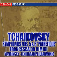 Yevgeni Mravinsky, The Symphony Orchestra of Leningrad Philharmonic – Tchaikovsky: Symphonies Nos. 5 & 6, Francesca di Rimini