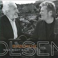 Brodrene Olsen – Walk Right Back