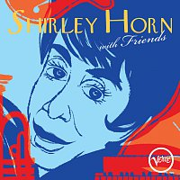 Shirley Horn – Shirley Horn With Friends