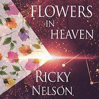 Ricky Nelson – Flowers In Heaven