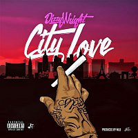 Dizzy Wright – City Love
