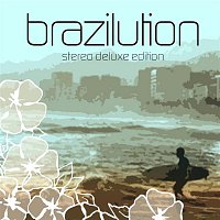Bobby Hughes Combination – Brazilution (Stereo Deluxe Edition)