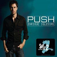 Enrique Iglesias – Push [No Rap Version]