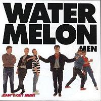 Watermelon Men – Can't Get Away