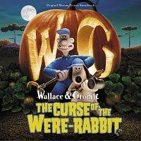 Různí interpreti – Wallace & Gromit: The Curse Of The Were-Rabbit [Original Motion Picture Soundtrack]
