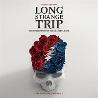 Grateful Dead – Long Strange Trip (Highlights From The Motion Picture Soundtrack)