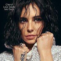 Cheryl – Love Made Me Do It