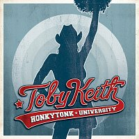Toby Keith – Honkytonk University