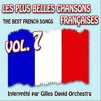 Gilles David Orchestra – Die besten franzosischen Songs Vol. 7 - The Best French Songs Vol. 7