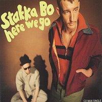 Stakka Bo – Here We Go
