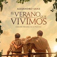"""Alejandro Sanz – El Verano Que Vivimos [Canción Original De La Película """"El Verano Que Vivimos""""]"""