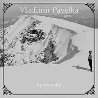 Vladimír Pavelka – Spomienky FLAC