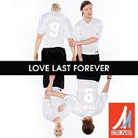 Přední strana obalu CD Love Last Forever [The Official Song For FIS Nordic World Ski Championships 2015]